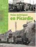 Voies métriques en Picardie